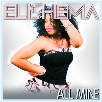 All Mine by Elishema