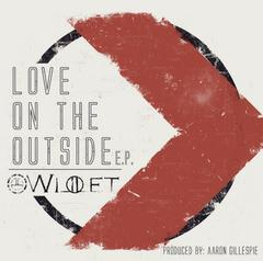 WILLET : Love on the outside E.P. (Produced by Aaron Gillespie) (2012)