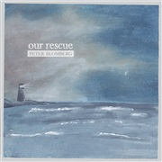 Peter Blomberg : Our Rescue (a christmas album)