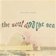 This Royal Nation : The Soul And The Sea