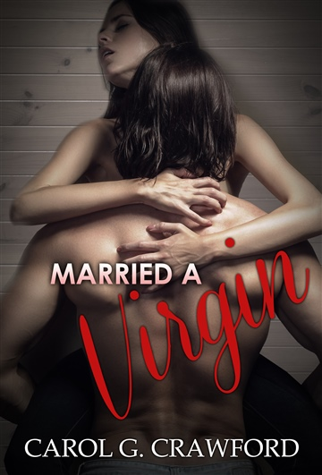 Carol Crawford : Married a Virgin (Chapter1)