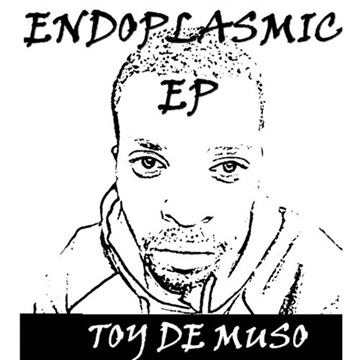 ENDOPLASMIC EP by Toy De Muso