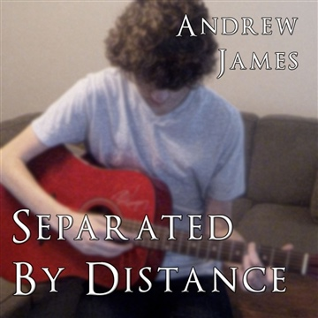 Andrew James : Separated By Distance