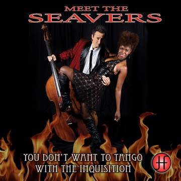 Meet The Seavers : You Don't Want To Tango With The Inquisition