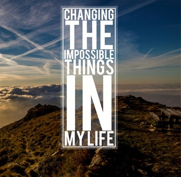 Len Parsons : Changing the Impossible Things In My Life