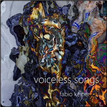 VOICELESS SONGS by Fabio Keiner