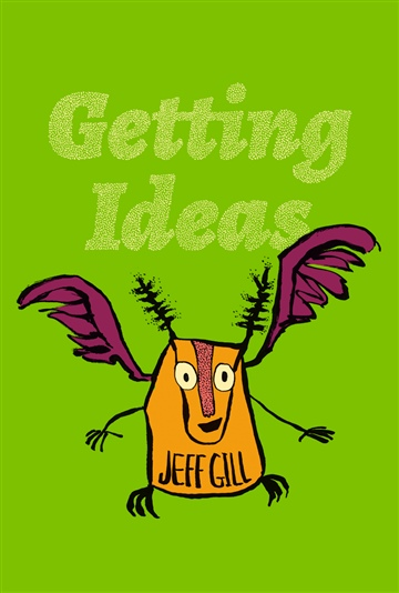 Getting Ideas by Jeff Gill