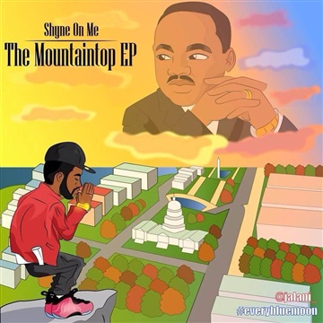 The Mountaintop EP - Shyne On Me by Youth Gospel Rap Show™