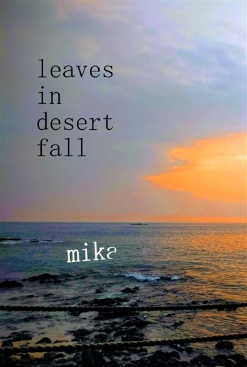 o mika willoughby : leaves in desert fall