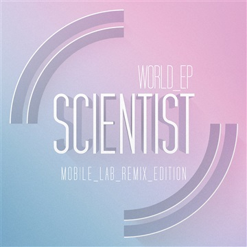 World EP: Mobile Lab Remix Edition by Scientist