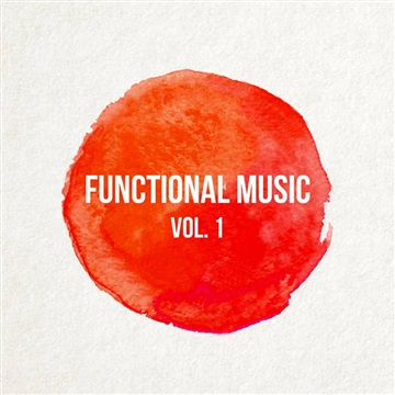 Functional Music Vol. 1 by Celebration Symphony Orchestra