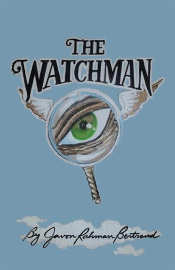 Javon Rahman Bertrand : The Watchman