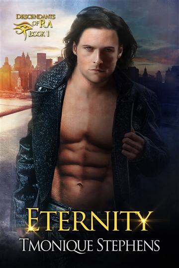 Tmonique Stephens : Eternity Descendants of Ra Book 1