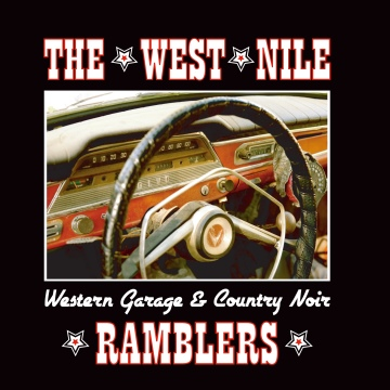 Western Garage & Country Noir (sampler) by The West Nile Ramblers