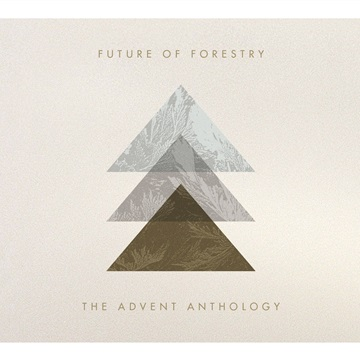 Future of Forestry : The Advent Anthology (Sampler)