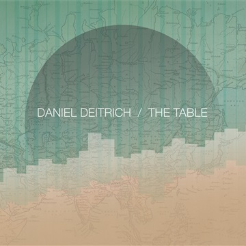 Daniel Deitrich : The Table