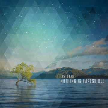 Nothing Is Impossible by Lewis Ball