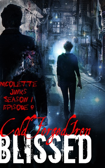 Blissed Season 1 Episode 8 Cold Forged Iron