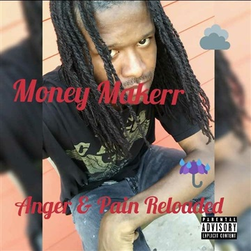 Anger & Pain Reloaded by Money Makerr