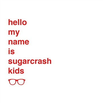 Hello, my name is... by Sugarcrash Kids