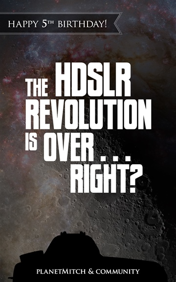 The HDSLR Revolution is Over... Right?
