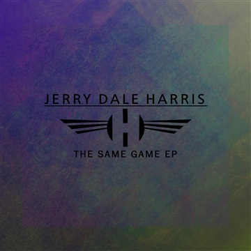 The Same Game EP by Jerry Dale Harris
