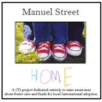 Manuel Street : Home (Songs about Foster Care and Adoption)