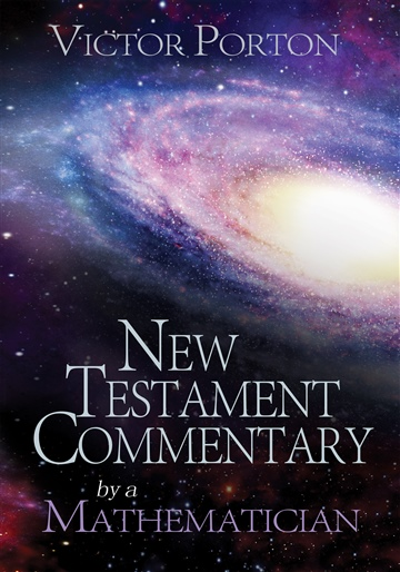 Victor Porton : New Testament Commentary by a Mathematician