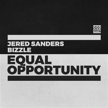 Bizzle : Equal Opportunity - Jered Sanders x Bizzle