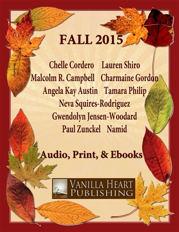 Vanilla Heart Publishing : Vanilla Heart Publishing Fall 2015 Catalog