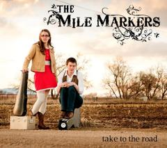 Take to the Road by The Mile Markers Band