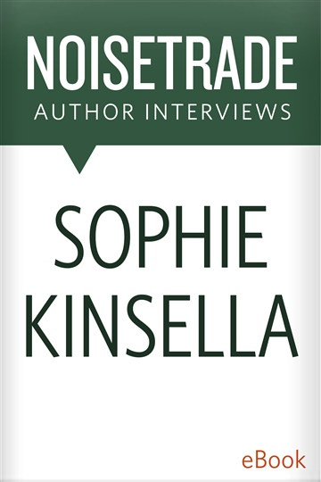 NoiseTrade Books Interviews : Sophie Kinsella Interview