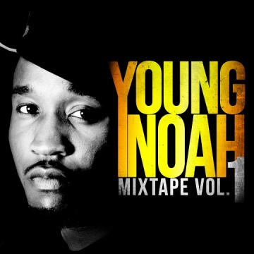 Young Noah  : Young Noah Mixtape Vol. 1