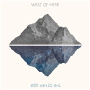 West of Here : The Other Side EP