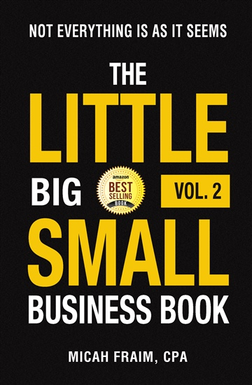 The Little Big Small Business Book Vol. 2: Not Everything Is As It Seems