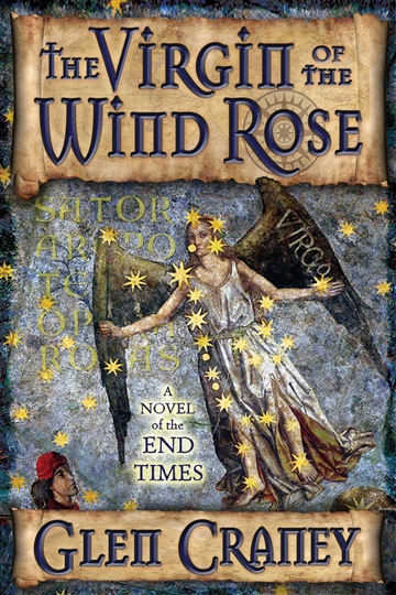 Glen Craney : The Virgin of the Wind Rose: A Christopher Columbus Mystery-Thriller (Excerpt)