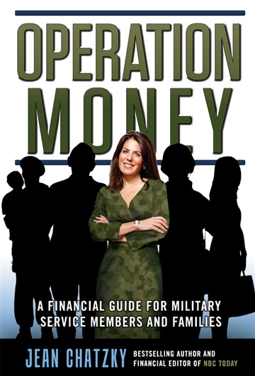 Operation Money: A Financial Guide for Military Service Members and Families by Jean Chatzky