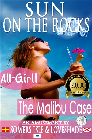 Somers Isle & Loveshade : Sun on the Rocks - The Malibu Case