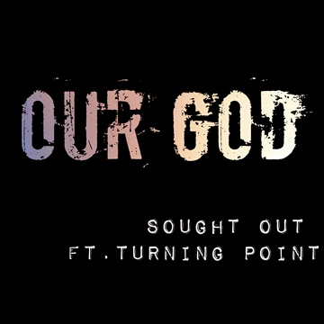 Our God  by Sought Out