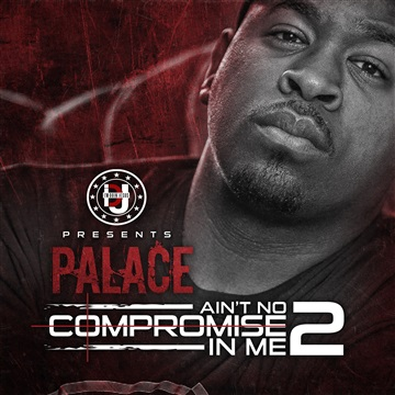 Palace  : Ain't No Compromise In Me 2