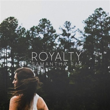 Samantha Ray : ROYALTY