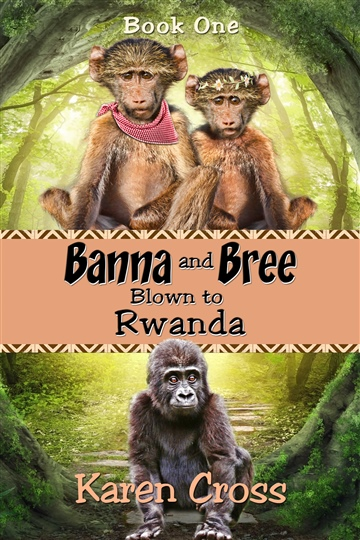 Banna and Bree Blown to Rwanda by Karen Cross