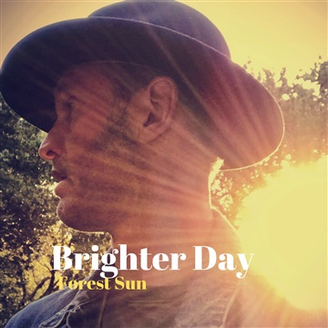 Brighter Day by Forest Sun