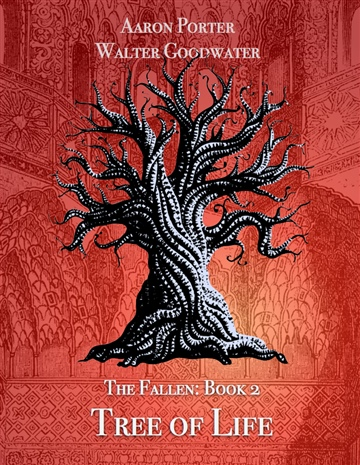 Aaron Porter : The Fallen: Book 2  TREE OF LIFE