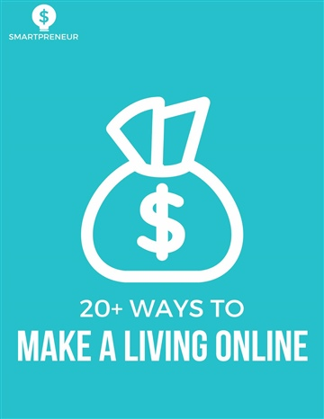 Smartpreneur Academy : 20 Ways to Make A Living Online