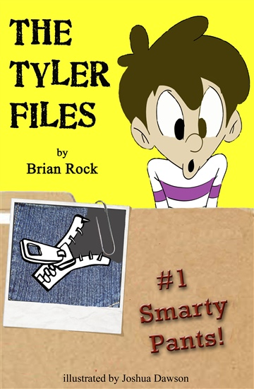 The Tyler Files: #1 Smarty Pants!