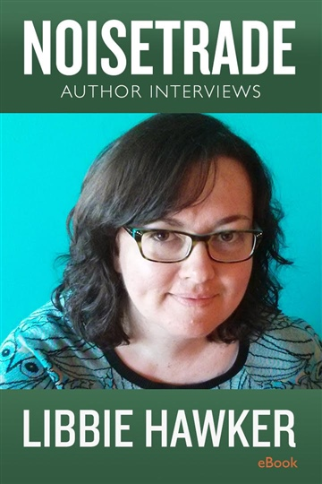 Libbie Hawker Interview by NoiseTrade Books Interviews