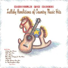 Sleepytime Rangers : Nashville For Babies: Lullaby Renditions of Country Music Hits