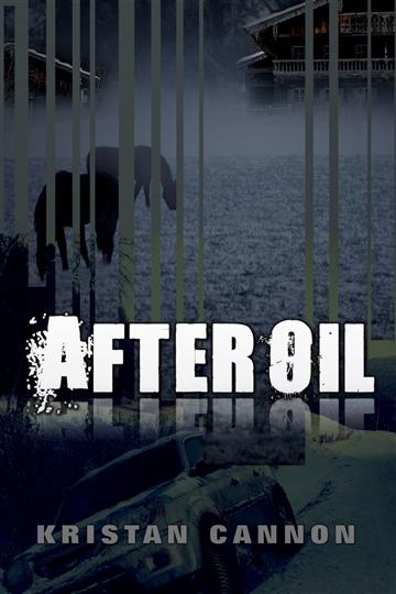 Kristan Cannon : After Oil