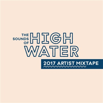 The Sounds of High Water by High Water Festival